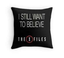 X-Files Still Want To Believe Throw Pillow