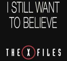 X-Files Still Want To Believe by squidhunterwa