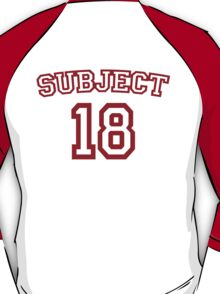 Subject 18 T-Shirt