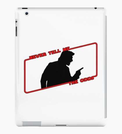 Never Tell Me The Odds! iPad Case/Skin