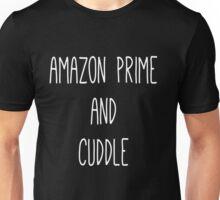 Amazon Prime and Cuddle Unisex T-Shirt
