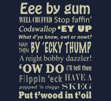 Yorkshire Sayings! by mattpimm