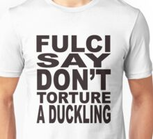 Fulci Say... T-Shirt