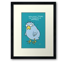 Life is Tough. . . Framed Print