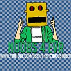 n00bs 4 evr Poster! by ThePs3noobtuber