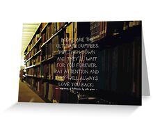 Books Are the Ultimate Dumpees Greeting Card