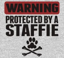Warning Protected By A Staffie Baby Tee