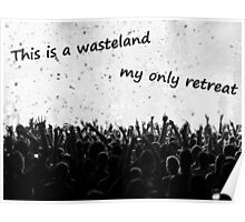This Is A Wasteland Poster