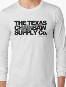 Texas Chainsaw Supply Company Long Sleeve T-Shirt