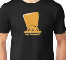 Any thoughts ? Unisex T-Shirt