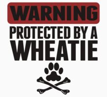 Warning Protected By A Wheatie Kids Clothes