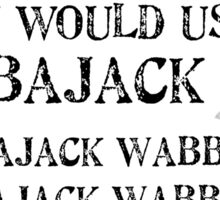 Wabbajack 1 Black for high necked Sticker