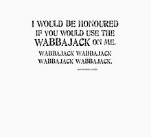 Wabbajack 1 Black for high necked Unisex T-Shirt