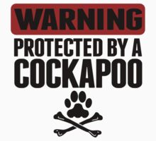 Warning Protected By A Cockapoo Kids Tee