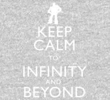 """KEEP CALM TO INFINITY AND BEYOND"" Kids Clothes"