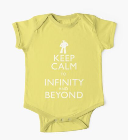 """""""KEEP CALM TO INFINITY AND BEYOND"""" One Piece - Short Sleeve"""