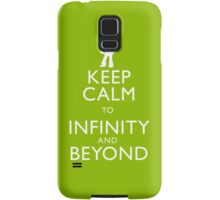 """KEEP CALM TO INFINITY AND BEYOND"" Samsung Galaxy Case/Skin"