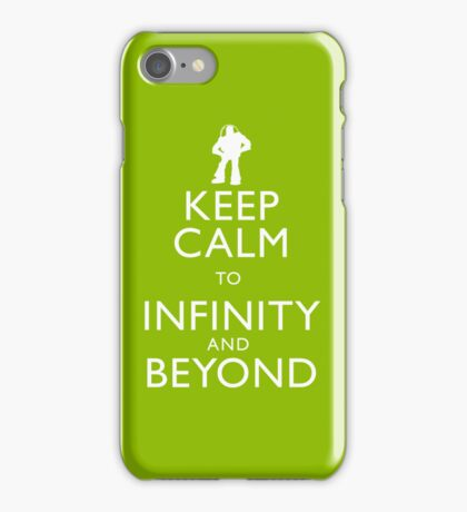 """KEEP CALM TO INFINITY AND BEYOND"" iPhone Case/Skin"