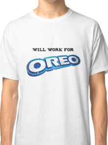 Will work for Oreo Classic T-Shirt