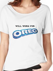 Will work for Oreo Women's Relaxed Fit T-Shirt