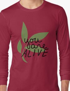 TK Alum You Are Alive Long Sleeve T-Shirt