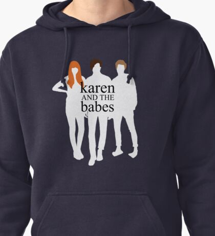 Karen and the Babes Pullover Hoodie
