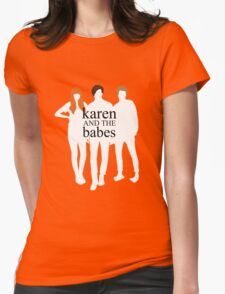 Karen and the Babes Womens Fitted T-Shirt