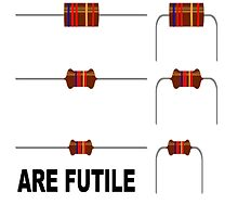 Resistors are Futile by sickgut