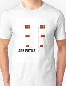 Resistors are Futile Unisex T-Shirt