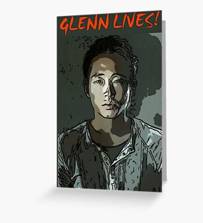 Glenn Lives! Greeting Card