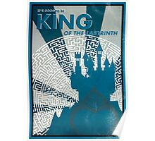 It's Good To Be King of the Labyrinth Poster