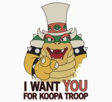 Bowser Wants You - no border by FlamingDerps