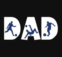 "Dad Father's Day ""Soccer Dad"" by FamilyT-Shirts"