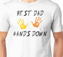 "Father's Day ""Best Dad Hands Down"" Unisex T-Shirt"