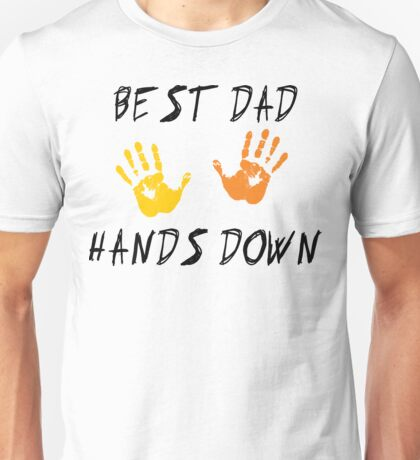 """Father's Day """"Best Dad Hands Down"""" T-Shirt"""