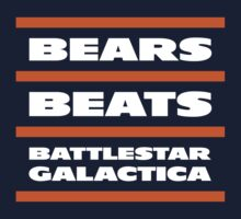 Da Bears, Beats, Battlestar Galactica Kids Clothes