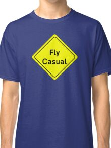 Fly Casual Sign Classic T-Shirt