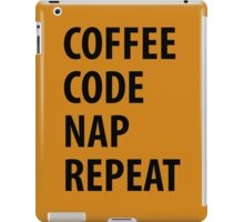 Coffee Code Nap Repeat iPad Case/Skin