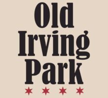 Old Irving Park Neighborhood Tee by Chicago Tee