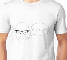 What the foucault ? Unisex T-Shirt