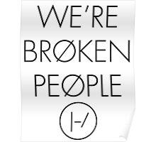 We're Broken People  Poster
