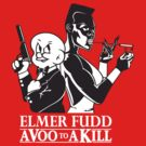 ELMer Fudd is 007, A Voo to a Kill by monsterplanet