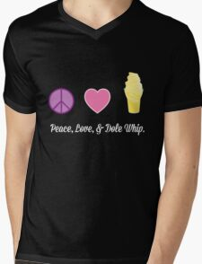Peace, Love, and Dole Whip Mens V-Neck T-Shirt