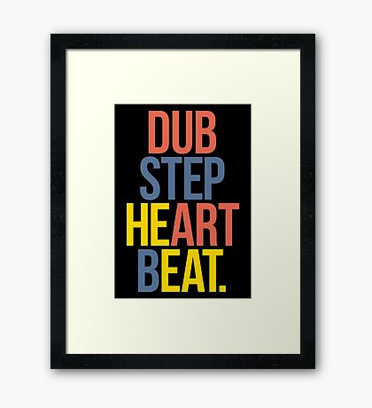 Dubstep Heart Beat. (Pun) Framed Print