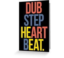 Dubstep Heart Beat. (Pun) Greeting Card