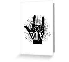 You rock. Heavy metal music horn Greeting Card