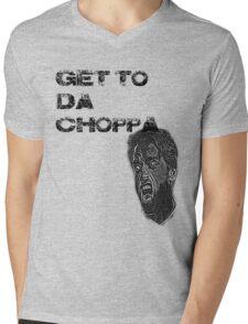 Get to da choppa! Mens V-Neck T-Shirt