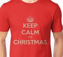 Keep calm its christmas Unisex T-Shirt