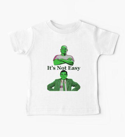 It's Not Easy Baby Tee