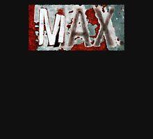 MAX. Unisex T-Shirt